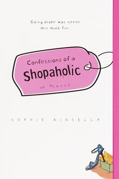"""I love new clothes. If everyone could just wear new clothes every day, I reckon depression wouldn't exist anymore."" Sophie Kinsella (Conffessions of a Shopaholic)"