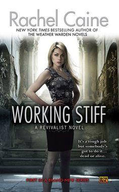 Working Stiff ~ Rachel Caine | Silk Screen Views ~ Soo