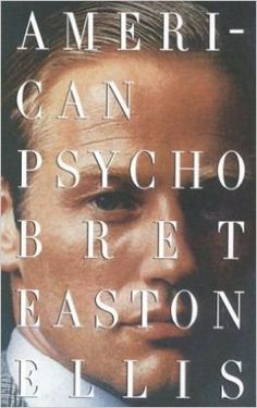 American Psycho: Bret Easton Ellis: 9780679735779: Amazon.com: Books