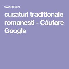 cusaturi traditionale romanesti - Căutare Google