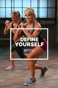 Define yourself. #PIYO http://www.chalenejohnson.com/piyo