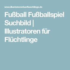 Fußball Fußballspiel Suchbild | Illustratoren für Flüchtlinge