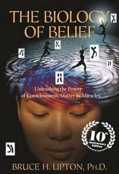 Biology of Belief by Bruce Lipton In this astonishing book in which the author supports through scientific findings the relation between biology and belief. Ultimately every single being has much more power than anticipated. #goodreads #biology #blief