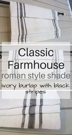 I really like the look of these classic farmhouse, roman shades. They are a perfect choice for your farmhouse  decor. Would be great for windows in the kitchen and bathroom. Even smaller bedroom window too.  Great neutral colors. Love this look, function and style.  #ad #farmhouse #classic #burlap #romanshades #stripes #grainsack #farmhousestyle #rusticdecor #farmhousekitchen #bathroom #livingroomdecor #bedroomdecor #windowtreatments #modernfarmhouse #neutral
