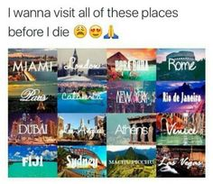 Miami * London * Bora Bora * Rome * Paris * New York * Rio De Janeiro * Dubai * Los Angeles * Fiji * Bora Bora, Tahiti, Oh The Places You'll Go, Cool Places To Visit, Places To Travel, Travel Destinations, Travel List, Travel Goals, Travel Checklist