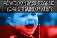 #SaveDonbassPeople from #Ukrainian Army. pic.twitter.com/CmsvVLtoIY