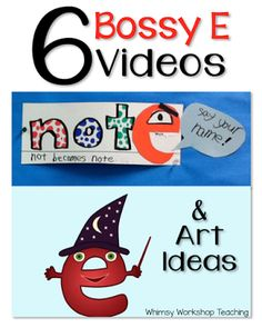 I use these videos to introduce the concept of Bossy E / Silent E with my first grade students. Whimsy Workshop Teaching