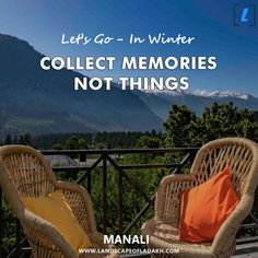 Travel Quote : Let's Explore Collect Memories Not Things. Travel In Winter - Manali with landscape of ladakh Leh Ladakh, Travel Quotes, Trekking, Letting Go, Traveling, Tours, Memories, Let It Be, Explore