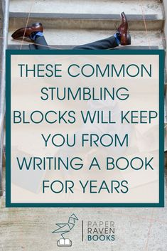 These four common stumbling blocks will keep you from writing a book for YEARS! Learn what the stumbling blocks to finishing your book are and how you can overcome them on your journey to writing a book and getting it published! Writer Tips, Book Writing Tips, Writing Help, Writing Skills, Writing Prompts, Memoir Writing, Start Writing, Writing Ideas, A Writer's Life