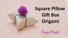 How to make Square Pillow Present / Gift box with Paper | Gift box Origa...