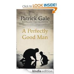 2012 - 30, A Perfectly Good Man, Patrick Gale.  I loved this book - story of an Anglican Priest in Cornwall, interesting narrative structure.