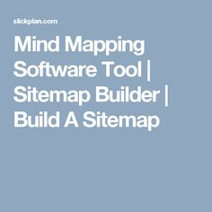 Mind Mapping Software Tool | Sitemap Builder | Build A Sitemap