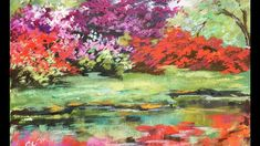 How to Paint an Azalea Garden with Water Reflections Step by Step with G...
