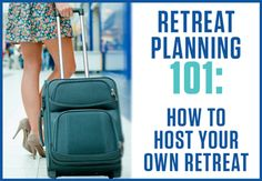 Retreats are both fun and money making endeavors. Here's how to host your own retreat. #womeninbiz www.OneMorePress.com