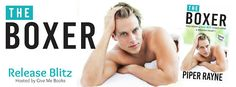 Renee Entress's Blog: [Release Blitz + Giveaway] The Boxer by Piper Rayn...