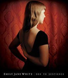 Emily Jane White, Ode to Sentience