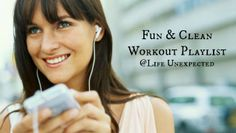 My Go To {Clean} Workout Songs - checking them out now... great ideas... wanted to share.