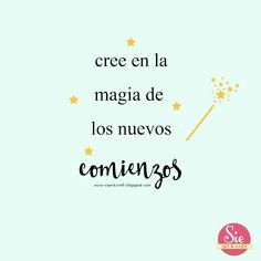 Sie - Art & Craft: Y lo mejor vendrá ♥ Magic Quotes, Best Quotes, Love Quotes, Bitch Quotes, Smile Quotes, Frases Instagram, Positive Phrases, Quote Backgrounds, Quotes And Notes