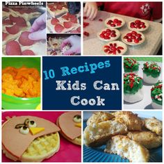 Cooking with Kids: 10 #Recipes Kids Can Cook #CookingWithKids #RecipesForKids