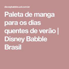 Paleta de manga para os dias quentes de verão | Disney Babble Brasil