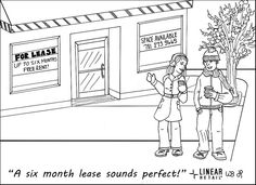 Six Month Lease - Retail Real Estate Comics www.linearretail.com