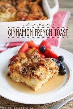 Baked cinnamon french toast - sweet, rich french toast topped with buttery cinnamon streusel and baked to perfection!