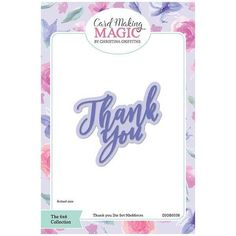 Card Making Magic Die Set Thank You Sentiment | 6x6 Collection by Christina Griffiths