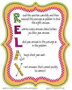 RELAX - with test-taking strategies. Cute poster to frame for the classroom. Classroom Freebies, Classroom Posters, School Classroom, Classroom Ideas, School Posters, Classroom Resources, Future Classroom, Test Taking Skills, Test Taking Strategies