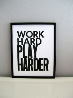 Work Hard - play harder! I need this for my desk but with vacation backdrop.