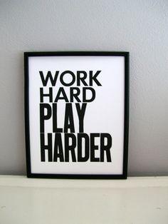 I've always said about myself... I play hard. I work hard. I pray hard and I live hard. :) Life's good!
