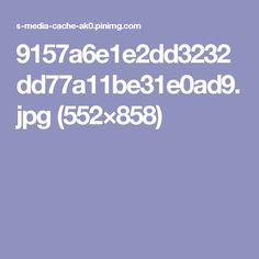 9157a6e1e2dd3232dd77a11be31e0ad9.jpg (552×858)