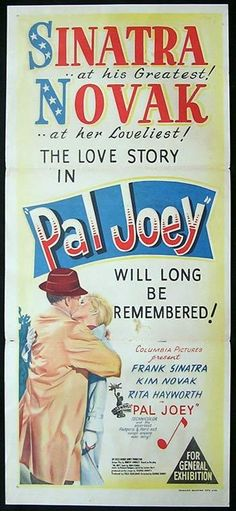 Pal Joey Old Movie Posters, Classic Movie Posters, Classic Movies, Famous Movies, Old Movies, Vintage Movies, Movie Photo, I Movie, Movie Stars