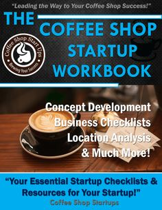 How to Start a Coffee Shop | Learn how to set up a coffee shop or coffee stand the right way with proven advice from coffee business veterans and experts!