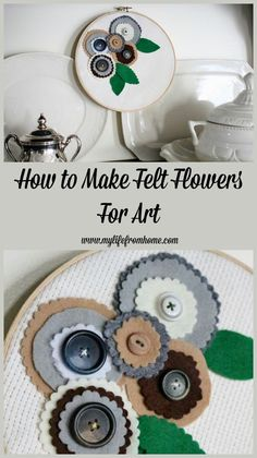 Using felt to create flowers for a thrift store embroidery hoop.  Creating a unique piece of art to use in your home.  www.mylifefromhome.com