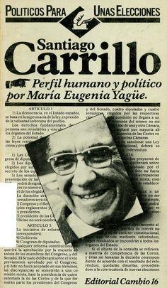 Yagüe, María Eugenia Santiago Carrillo / María Eugenia Yagüe. – Madrid : Cambio 16, [1977]. 151 p. ; 18 cm. – (Políticos para unas elecciones). D. L. M. 4508-1977. – ISBN 84-85229-14-2.