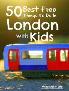 50 Best Free Things to Do in London With Kids