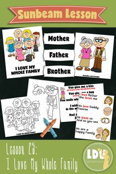 Primary 1 - Sunbeam Manual - Lesson 25, I Love My Whole Family.  Delightful Lesson Printables at LatterdayVillage