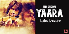 विद्युत जामवाल की मूवी यारा देखने से पहले हमारी समीक्षा पढ़े| Yaara Film Review