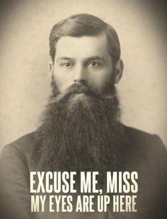 I love beards!!