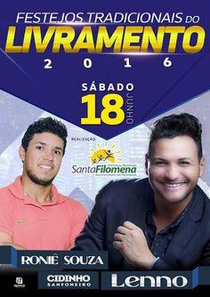 Santa Filomena Atual: São João 2016 no Livramento: Inauguração da quadra...