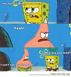Google Image Result for http://static.themetapicture.com/media/funny-SpongeBob-Patrick-mad.jpg