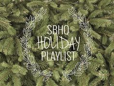 SBHQ Holiday || Winter Playlist