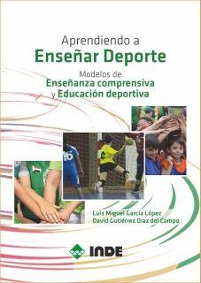 INDE Editorial • Aprendiendo a Enseñar Deporte