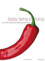 Festa Farina e Forca autore:Rossella Guaracino 40.00 €