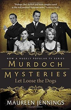 Introducing Let Loose the Dogs Murdoch Mysteries. Buy Your Books Here and follow us for more updates!
