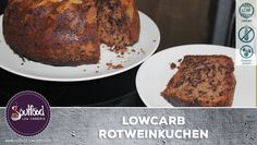 LowCarb Rotweinkuchen – Soulfood LowCarberia Blog