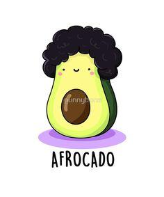 'Afrocado Fruit Food Pun' by punnybone – Funny food puns – Funny Food Puns, Cute Jokes, Punny Puns, Cute Puns, Food Humor, Food Meme, Avocado Puns, Cute Avocado, Cute Cartoon Drawings