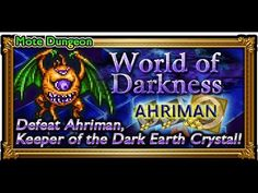 [FFRK] Mote Dungeon | World of Darkness - Ahriman #601