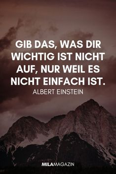 home frases 21 wunderbare Sprche fr jed - Motivational Quotes, Inspirational Quotes, Quotes About Photography, Friday Humor, Super Quotes, Albert Einstein, True Words, Wallpaper Quotes, Quotations