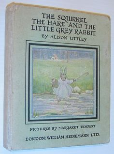 The Squirrel, the Hare and the Little Grey Rabbit illustrated by Margaret Tempest